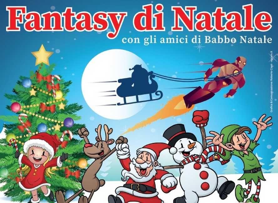 Fantasy di Natale - 8 dicembre Porta a Mare
