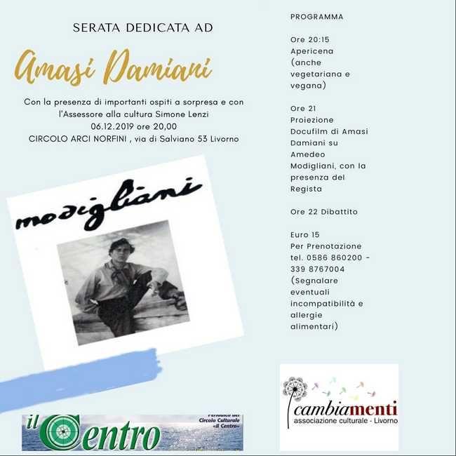 Serata dedicata al regista Livornese Damiani, proiezione del docufilm sulla vita di Amedeo Modigliani