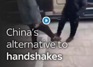 china's alternative to handshakes