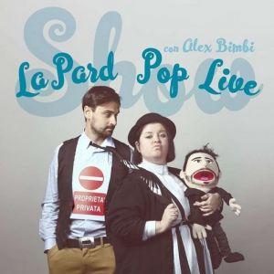 La Pàrd Pop Live Show