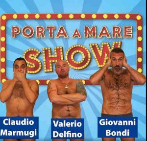 porta a mare show